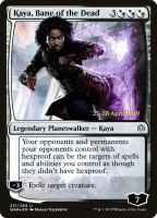 Kaya, Bane of the Dead Foil Dated Promo